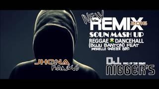 2016 BUJU BANTON FEAT MISHELLE (MASTER BOY) REMIX (DJ.NIGGER´S) SOUN MASH UP (REGGAE-DANCEHALL)