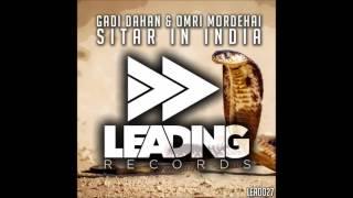 Gadi Dahan & Omri Mordehai   Sitar In India Original Mix OUT NOW!!!