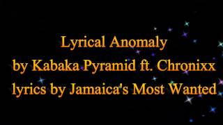 Lyrical Anomaly - Kabaka Pyramid ft. Chronixx (Lyrics)