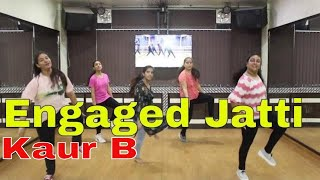 Engaged Jatti | Kaur B | Amazing Bhangra By Girls | Step2Step Dance Studio | Dance Video 2018