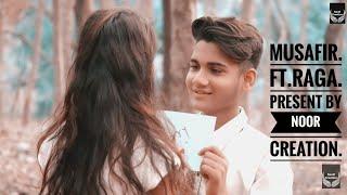 Musafir Song   Sweetiee Weds NRI   Atif Aslam   Cover By Raga l Noor Creation width=