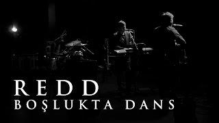 Redd - Boşlukta Dans (Bursa BAOB Konseri)