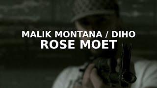 Malik Montana x Diho - Rose Moet (prod. Fast Life Sharky)
