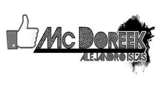 Mc Doreek Ft Dany & Sara - Cuando volverás? (con link de descarga)