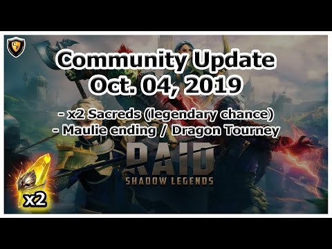 RAID Shadow Legends | Community Update | Oct 04, 2019 | x2 Sacreds, Maulie ending, Dragon Tournament