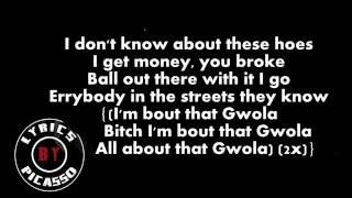 Honey Cocaine - Gwola (ft Kid Ink & Maino) (LYRICS)