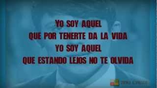 Raphael - Yo Soy Aquel (Letra)