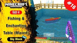 SkyBlock #16 - Fishing & Max Level Enchanting Table - Minecraft PE | in Hindi | BlackClue Gaming