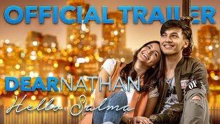 Offical Trailer Dear Nathan Hello Salma  (2018)