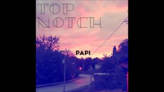 Top Notch (Prod. No30)