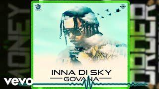 Govana - Inna Di Sky