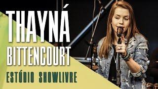 """Advogado"" - Thayná Bitencourt no Estúdio Showlivre 2017"