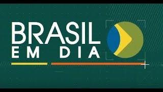 18.04.2019 - Brasil Em Dia
