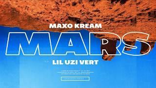 Maxo Kream & Lil Uzi Vert - Mars
