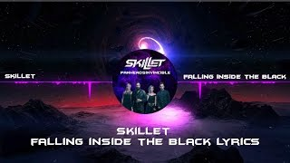 Skillet - Falling Inside the Black Lyrics