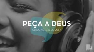 Jovens SUD - Peça a Deus (Mutual 2017) AUDIO