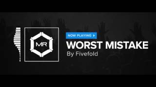 Fivefold - Worst Mistake [HD]