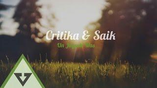Critika & Saik - Un Juguete Mas (Letra)