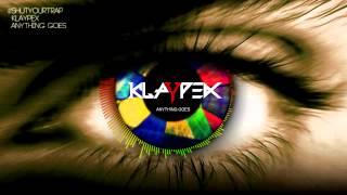 Klaypex - #shutyourtrap