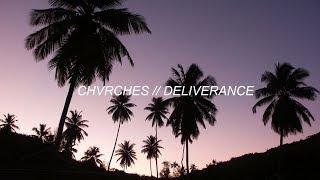 CHVRCHES - Deliverance (Sub. Español) width=