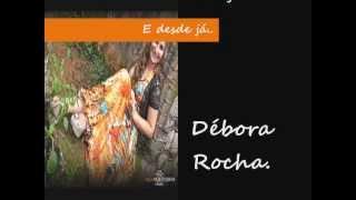 "Convite do Lançamento do novo Cd "" A Glória da Segunda Casa "" - Débora Rocha."