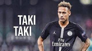 Neymar Jr ► Taki Taki ● Sublime Skills & Goals | HD
