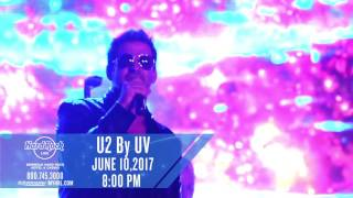 "U2 by UV ""A U2 Tribute Concert Experience"" - 6/10/17"