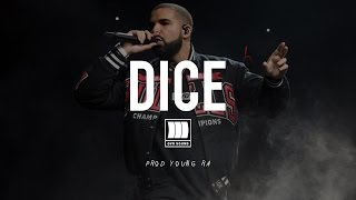 "[FREE] Drake Type Beat - ""Dice"" (Prod. Young Ra)"