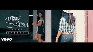 LA GRAN SEÑORA - ANDREA CÁCERES (VIDEO OFICIAL) D.R.A.