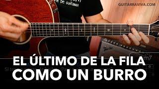 Como un Burro - El último de la fila Acordes guitarra (Cover Manolo Garcia)