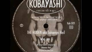The Hidden aka Johannes Heil - Who am I (X2)