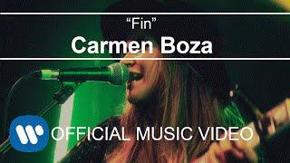 Carmen Boza - Fin (Videoclip Oficial)