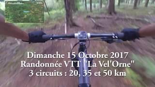 """Vidéo de présentation de la Randonnée VTT """"La Vel'Orne"""" millésime 2017"""