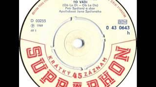 Petr Spálený - To vadí [1969 Vinyl Records 45rpm]