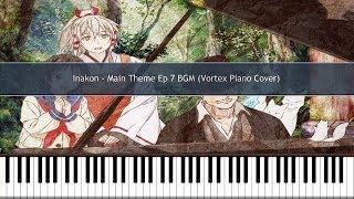 Inari, Konkon, Koi Ihora - Itsumo, Kokoro ni, Aoi Sora -Main Theme- Piano Cover TUTORIAL