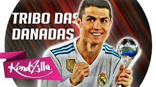 Cristiano Ronaldo - Tribo Das Danadas ( Mc Zaac e Mc Jerry Smith)  Lançamento 2018