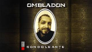 Ombladon - Probleme personale (cu Spike si Freakadadisk)