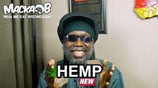 Macka B's Wha Me Eat Wednesdays 'Hemp'