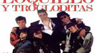Loquillo Y Trogloditas - Carne Para Linda