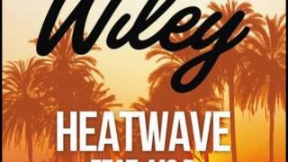 Wiley/Ms.D - Heatwave (Audio)[Pitched]