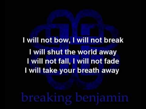 breaking-benjamin-i-will-not-bow-lyrics-on-screen-breakingbenjaminofcl