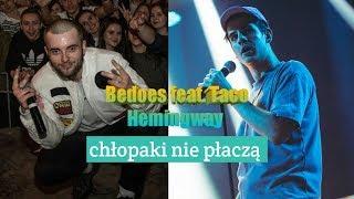 Bedoes & Kubi Producent - Chłopaki Nie Płaczą Feat. Taco Hemingway