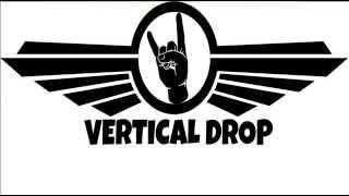 Vertival Drop | Wake Up