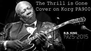 BB King - The Thrill is Gone - Cover song played on Korg PA900