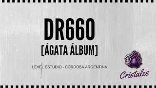 DR660 - Cristales [ÁGATA ÁLBUM]