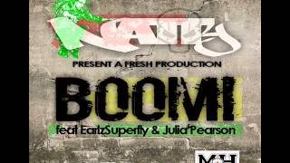 BOOM! Natty feat. Earlzsuperfly & Julia Pearson