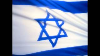Hatikvah - The National-Anthem of the State of Israel