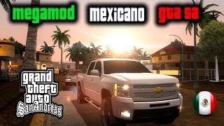 MEGAMOD MEXICANO 2015 PARA GTA SAN ANDREAS width=