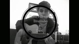 Preto e Branco - Bruninho e Davi (COVER - Jessé Serafim)
