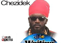 Chezidek - Jah Light [Waiting Riddim] January 2017